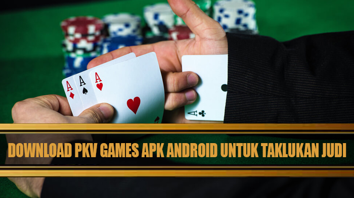 Download Pkv Games Apk Android untuk Taklukan Ceme Keliling