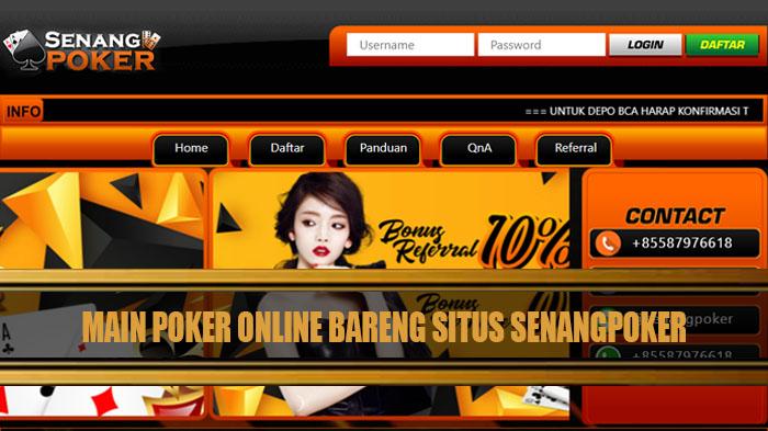 Main Poker Online Bareng Senangpoker dan Menangi Jackpotnya!